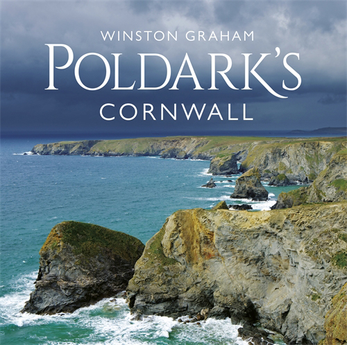 Escape with Poldark Contest: Poldark's Cornwall by Winston Graham