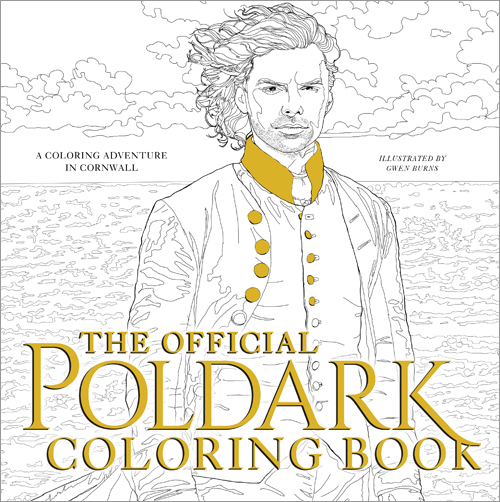 Escape with Poldark Contest: The Official Poldark Coloring Book