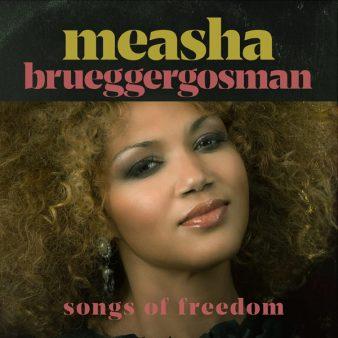 Measha Brueggergosman - Songs of Freedom - Cover
