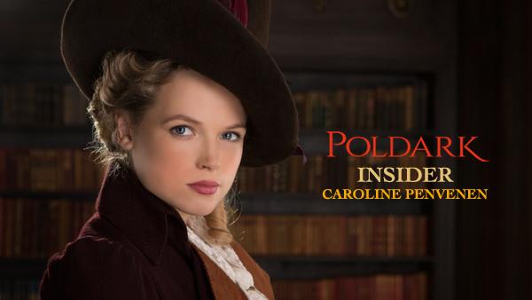Poldark Insider: Gabriella Wilde is Caroline Penvenen