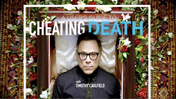 A User's Guide to Cheating Death - Show Title