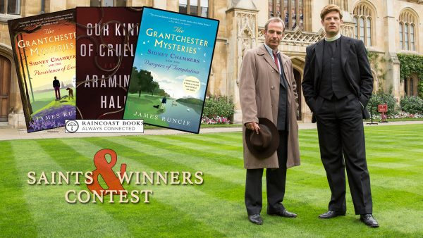 Saints and Winners Contest - Grantchester - Raincoast Books