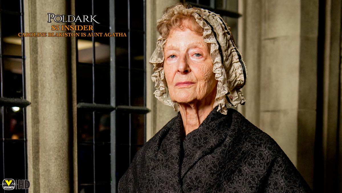 Poldark Insider S3: Caroline Blakiston is Aunt Agatha