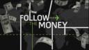 Follow the Money - Show Title - No Subtitles