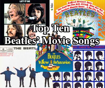 Top Ten Beatles' Movie Songs