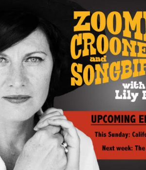 This Week on Zoomer Crooners and Songbirds: California Songs