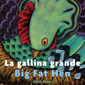 Big Fat Hen / La gallina grande