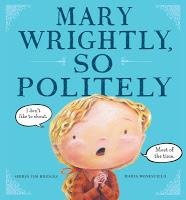 Mary Wrightly So Politely