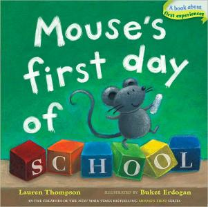 Mouse&#39;s First Day of School