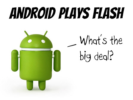 The Rapid E-Learning Blog - Android devices play Flash