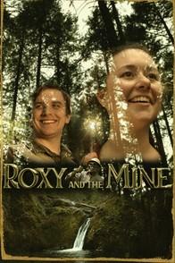 Roxy and the Mine