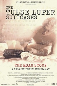 The Tulse Luper Suitcases, Part 1: The Moab Story