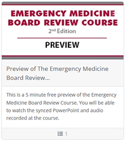 Preview of The Emergency Medicine Board Review Course