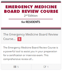 The Emergency Medicine Board Review Course (Residents Only)