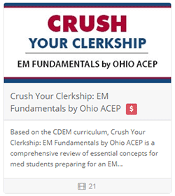 Crush Your Clerkship: EM Fundamentals by Ohio ACEP