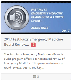 2017 Fast Facts Emergency Medicine Board Review Course (3 Day) - Audio Only