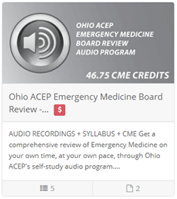 Ohio ACEP Emergency Medicine Board Review - Audio Includes CME