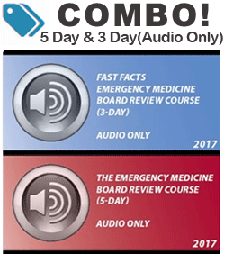 Combo! 2017 EM Board Review (5 day) and Fast Facts EM Board Review (3 day) - Audio Only