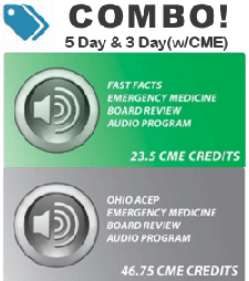 Combo! EM Board Review (5 day) and Fast Facts EM Board Review (3 day) - Audio Includes CME