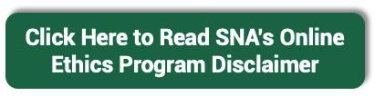 SNA's Online Ethics Program Disclaimer