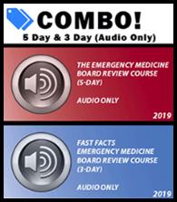Combo! 2019 EM Board Review (5 day) and Fast Facts EM Board Review (3 day) - Audio Only