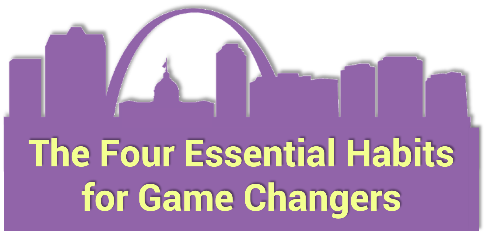 Anc19 The Four Essential Habits For Game Changers Sna Training Zone