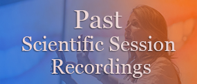 Past Scientific Session Recordings