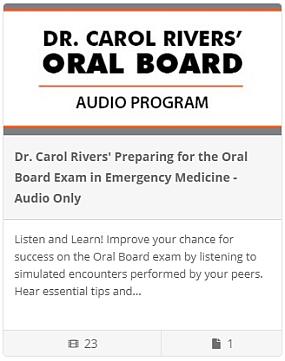 Dr. Carol Rivers' Oral Board Audio Program