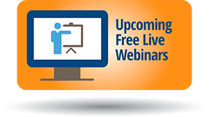 Topic: Upcoming Free Live Webinars