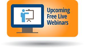 Topic: Upcoming Free Live Webinars