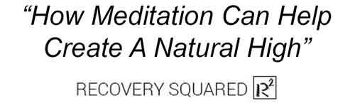 Overcome Addiction Naturally With Meditation