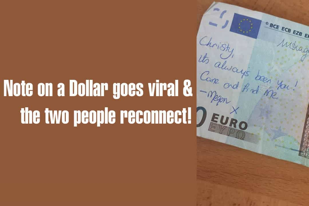 "A Woman Found a Note on a Dollar That Said, ""It's Always Been You, Come and Find Me"" . . . And Two People Reconnected When It Went Viral"