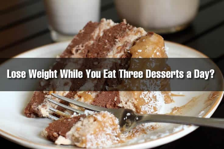 "The ""Cake Cleanse"" Diet . . . Lose Weight While You Eat Three Desserts a Day?"