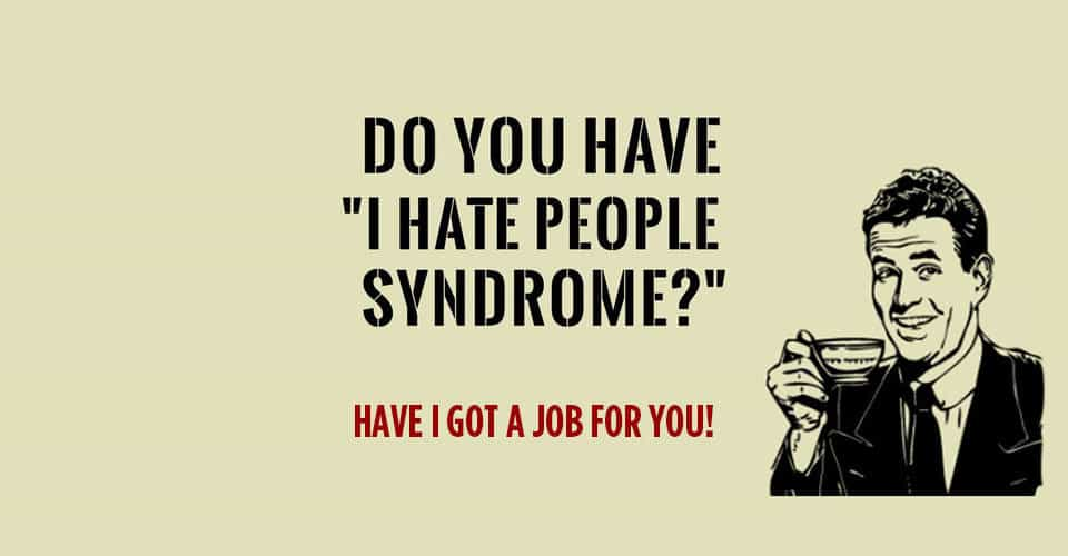 The Best Jobs For People Who Hate People