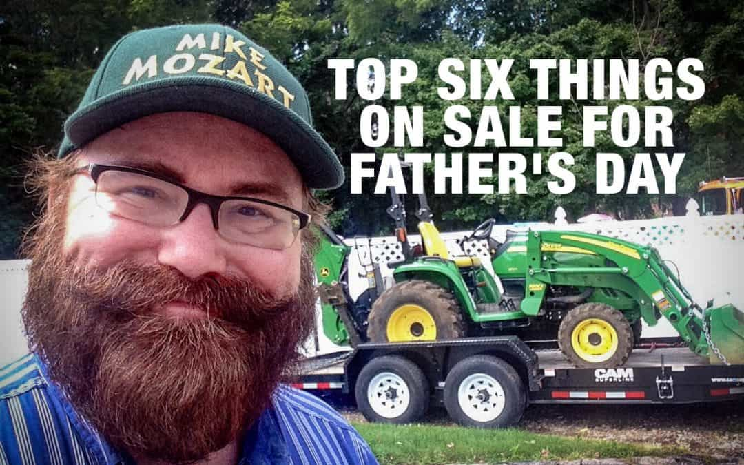 The Top Six Things On Sale for Father's Day
