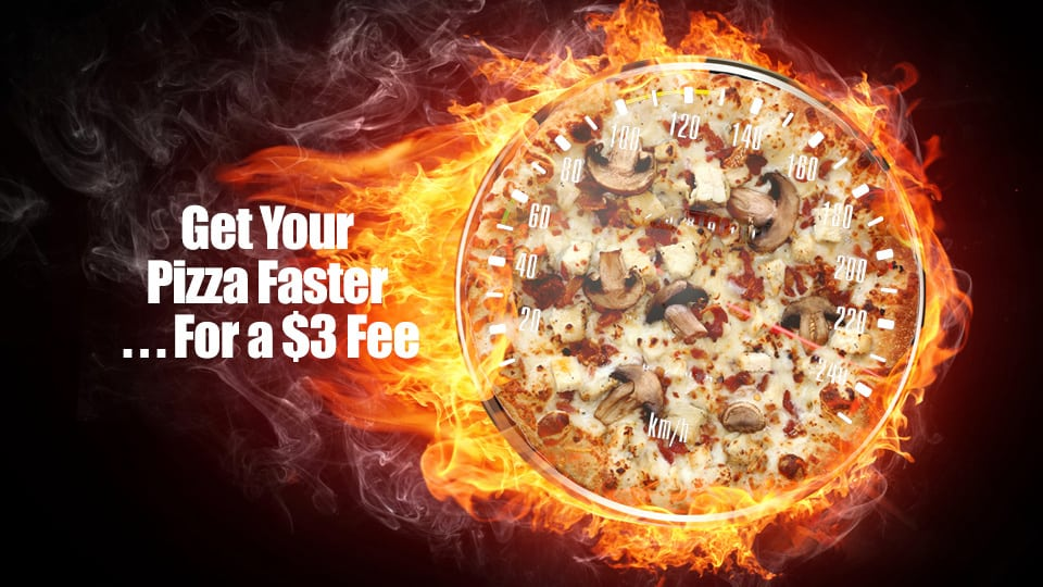 Pizza taking too long? Papa John's Will Make Your Pizza Faster . . . For a $3 Fee