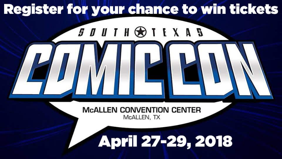Win Tickets to South Texas Comic Con