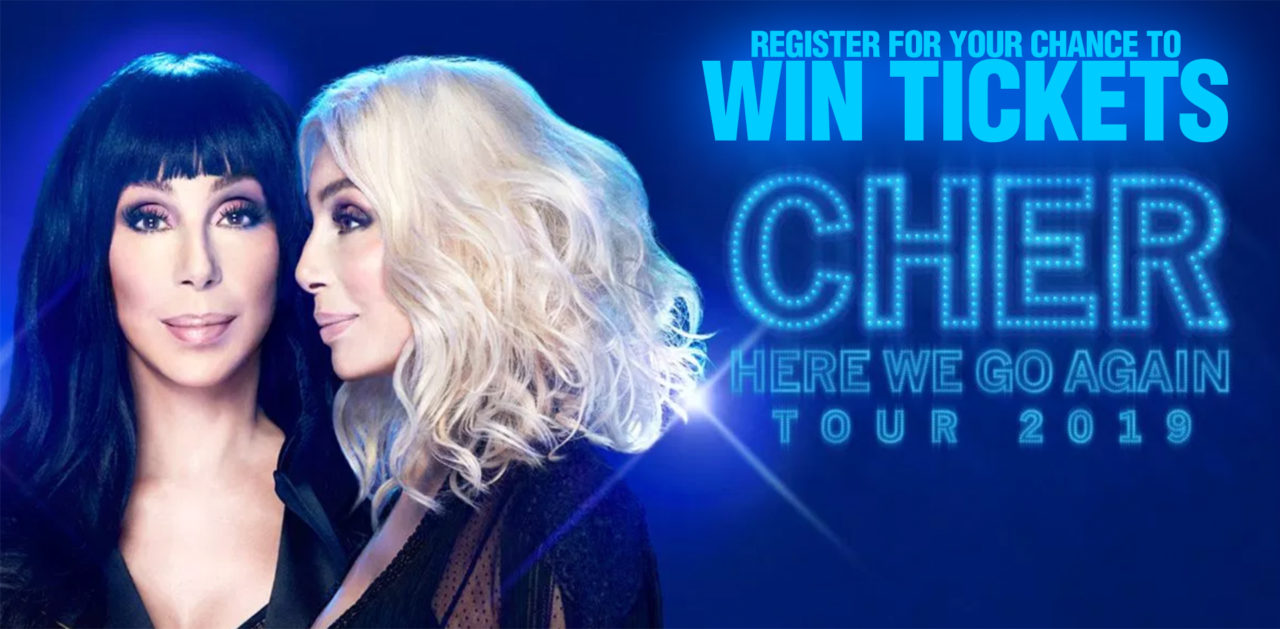 Register for your chance to win tickets to see the Cher Here We Go Again Tour 2019! It's going to be an awesome concert!