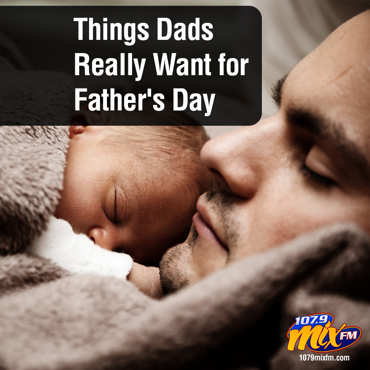 Things Dads Really Want for Father's Day