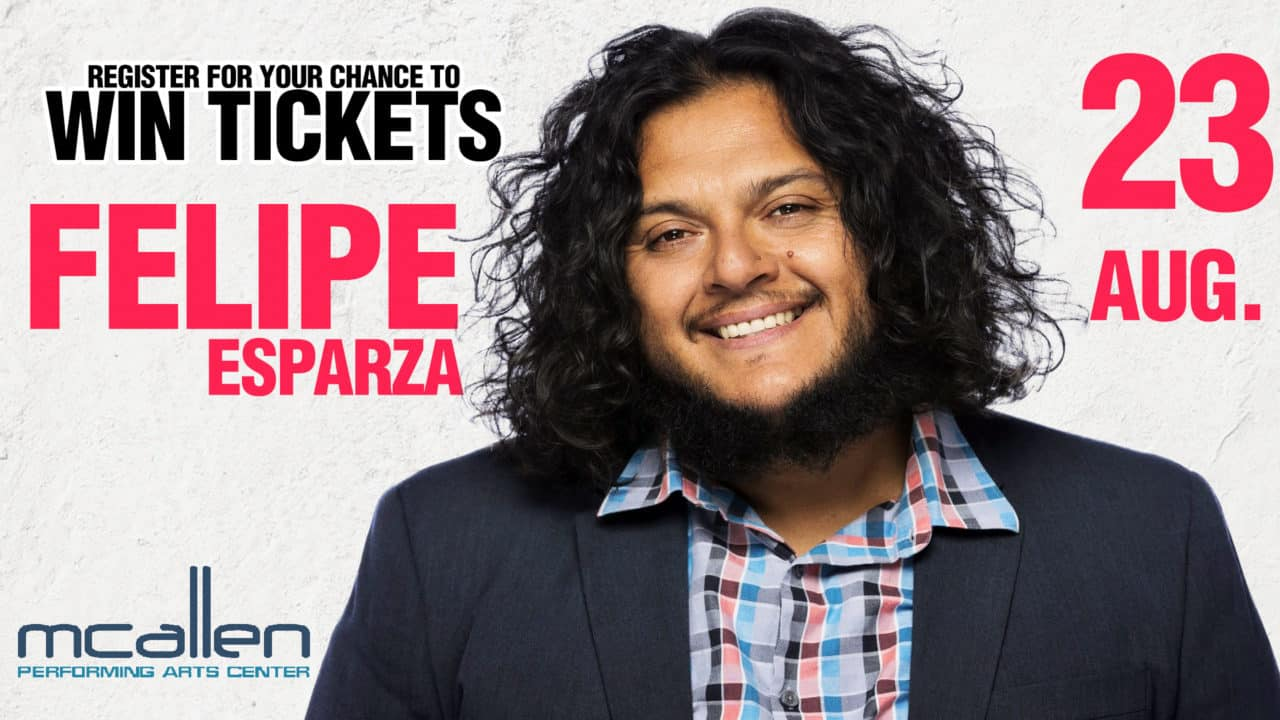 Register for your chance to Win a pair of tickets to see Felipe Esparza in concert on Friday, August 23rd at the McAllen Performing Arts Center!