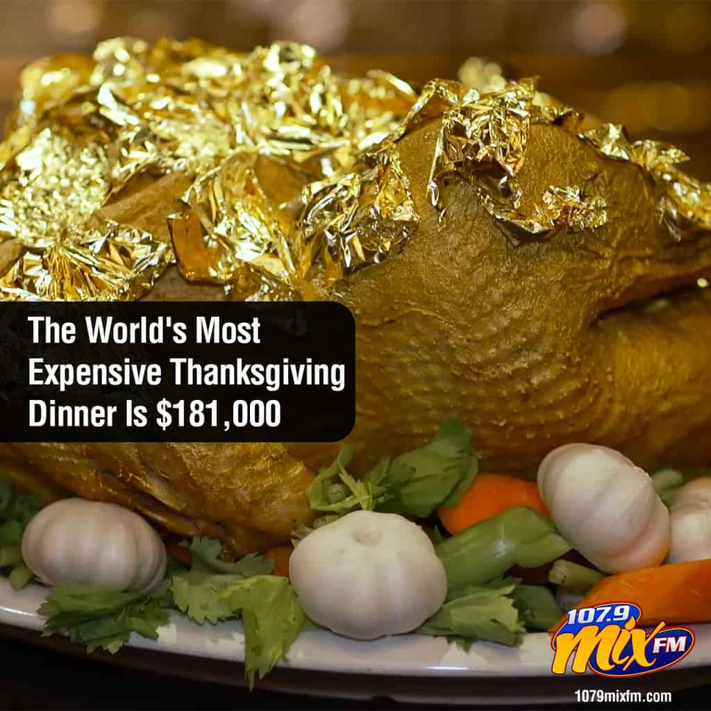 The World's Most Expensive Thanksgiving Dinner Is $181,000