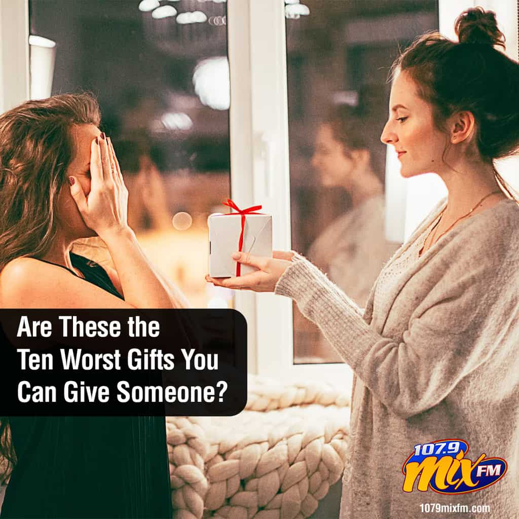 Are These the Ten Worst Gifts You Can Give Someone?