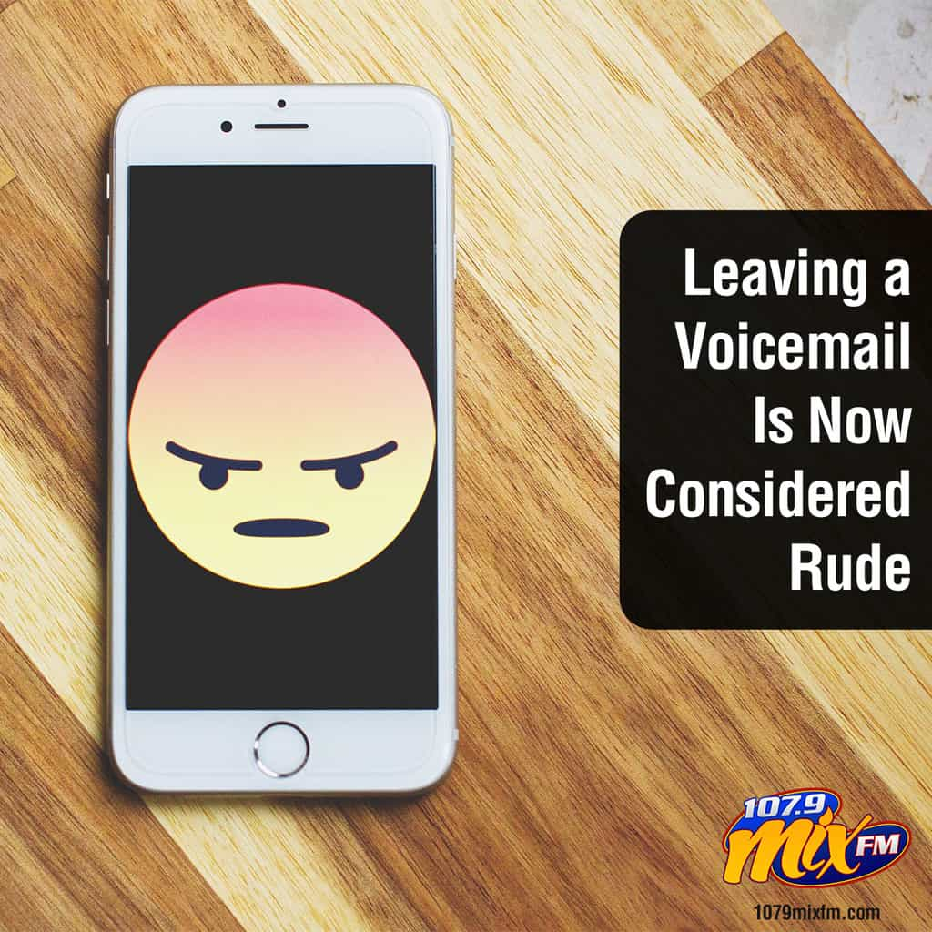 Leaving a Voicemail Is Now Considered Rude