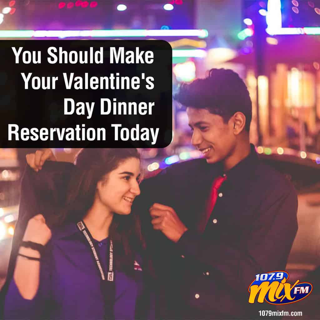 You Should Make Your Valentine's Day Dinner Reservation Today