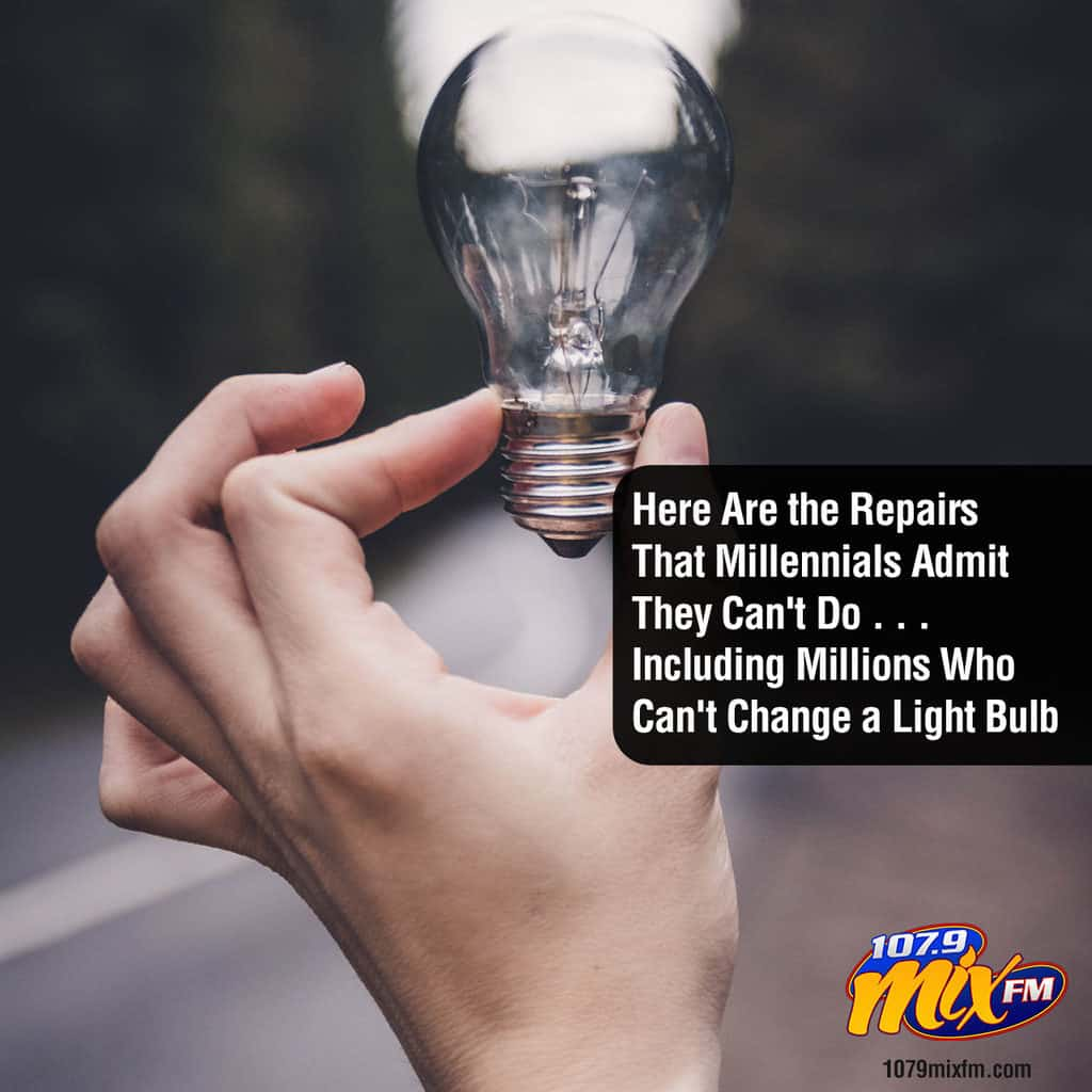 Here Are the Repairs That Millennials Admit They Can't Do . . . Including Millions Who Can't Change a Light Bulb