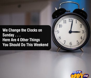 Daylight Saving is this Weekend. Here's 4 other things you should do.