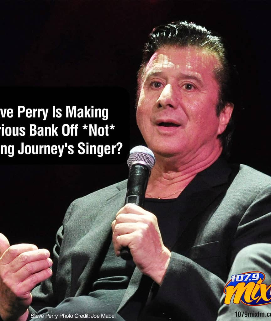 Steve Perry Is Making Serious Bank Off *Not* Being Journey's Singer?