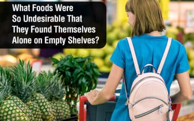 What Foods Were So Undesirable That They Found Themselves Alone on Empty Shelves?