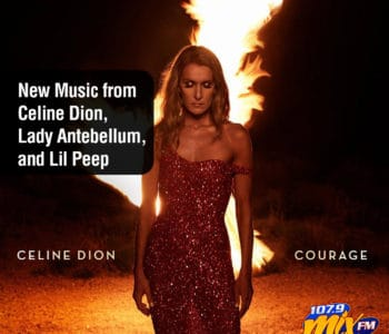 New Music from Celine Dion, Lady Antebellum, and Lil Peep 1