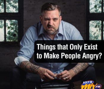 Things that Only Exist to Make People Angry? 1